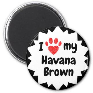 I Love My Havana Brown Cat Magnet