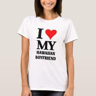 I love my Hawaiian boyfriend T-Shirt