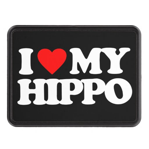 I LOVE MY HIPPO HITCH COVERS