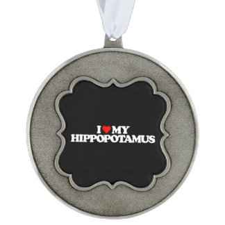 I LOVE MY HIPPOPOTAMUS SCALLOPED PEWTER ORNAMENT