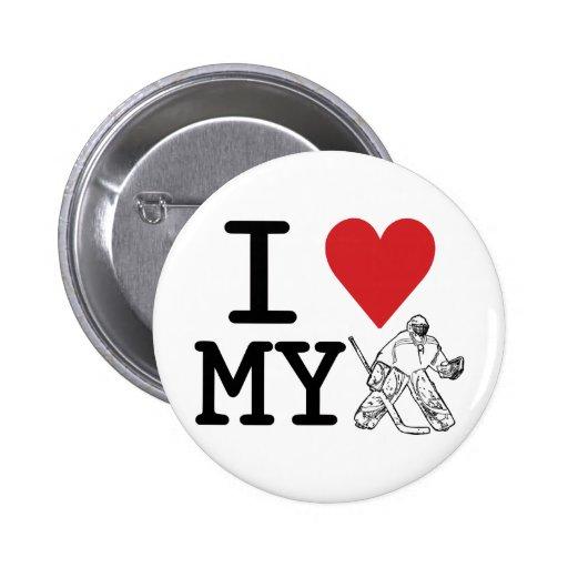 I Love My Hockey Goalie Buttons