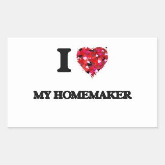 I Love My Homemaker Sticker