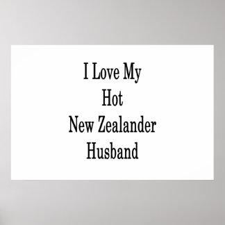 I Love My Hot New Zealander Husband Poster