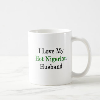I Love My Hot Nigerian Husband Coffee Mug