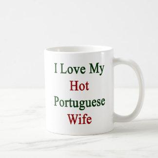 I Love My Hot Portuguese Wife Coffee Mug