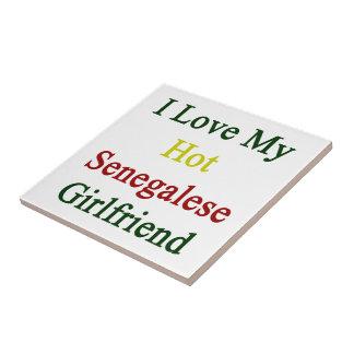I Love My Hot Senegalese Girlfriend Tiles