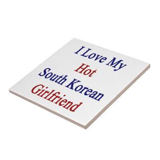I Love My Hot South Korean Girlfriend Ceramic Tiles