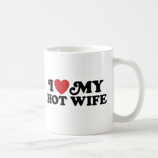 I Love My Hot Wife Coffee Mug