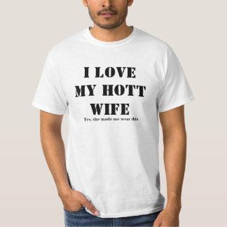 I Love My Hott Wife T-Shirt