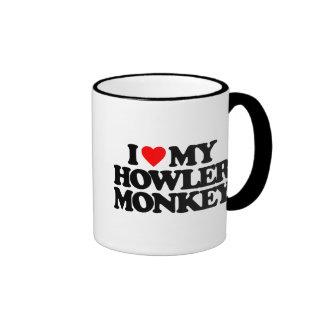 I LOVE MY HOWLER MONKEY MUGS
