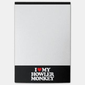 I LOVE MY HOWLER MONKEY STICKY NOTE
