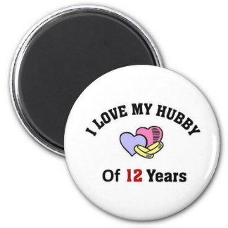 I love my hubby of 12 years magnet