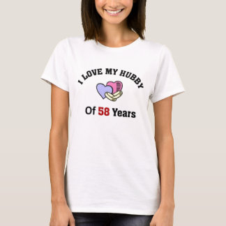 I love my Hubby of 58 years T-Shirt