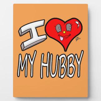 I Love My Hubby Plaque