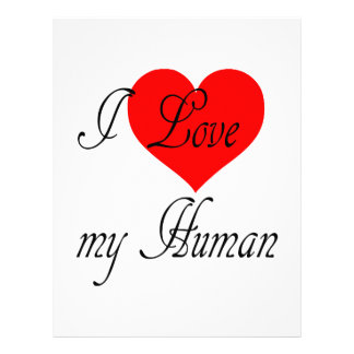 I love my Human Letterhead