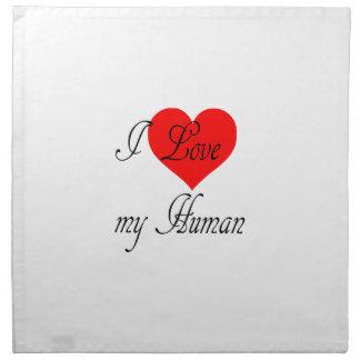 I love my Human Napkin