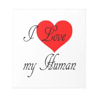 I love my Human Notepad