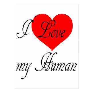 I love my Human Postcard
