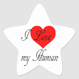 I love my Human Star Sticker