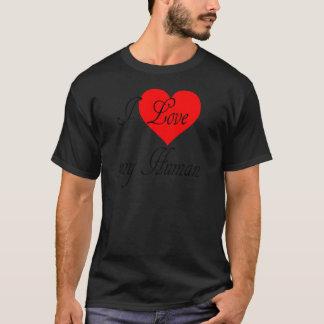I love my Human T-Shirt