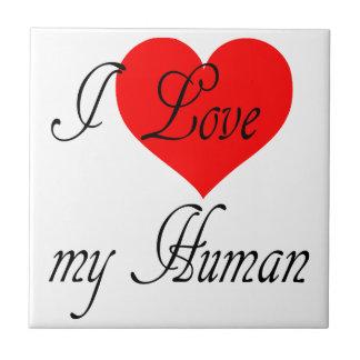 I love my Human Tile