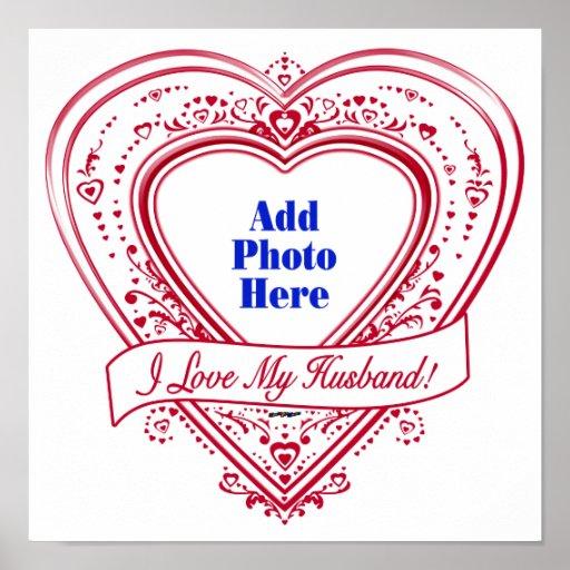 I Love My Husband! Photo Red Hearts Print