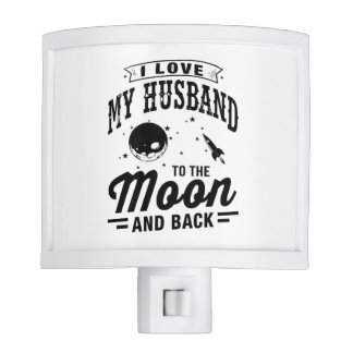 I Love My Husband To The Moon And Back Night Light