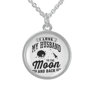 I Love My Husband To The Moon And Back Sterling Silver Necklace