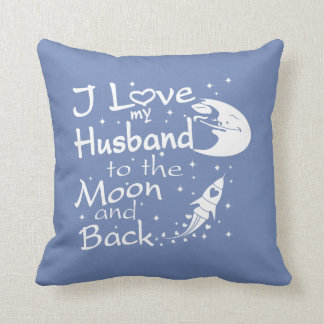 I Love My Husband to the Moon and Back Throw Pillow
