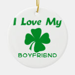 I Love My Irish Boyfriend Round Ceramic Ornament