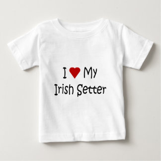 I Love My Irish Setter Dog Breed Lover Gifts Baby T-Shirt