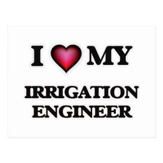 I love my Irrigation Engineer Postcard