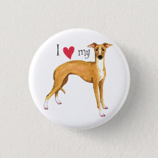 I Love my Italian Greyhound 1 Inch Round Button