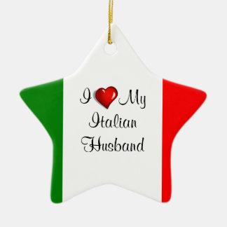 I Love My Italian Husband Ceramic Ornament