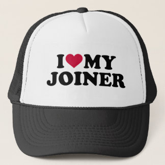 I love my joiner trucker hat