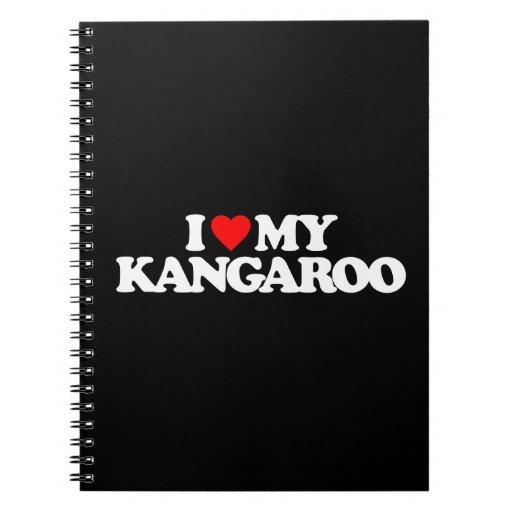 I LOVE MY KANGAROO SPIRAL NOTE BOOKS