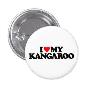 I LOVE MY KANGAROO PIN