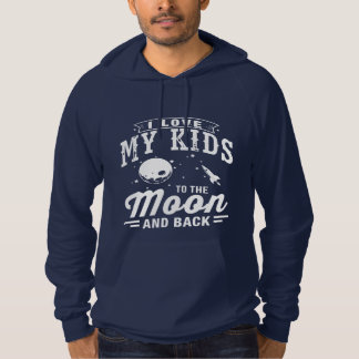 I Love My Kids To The Moon And Back Hoodie