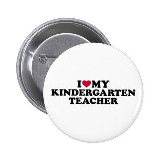 I love my kindergarten teacher 2 inch round button