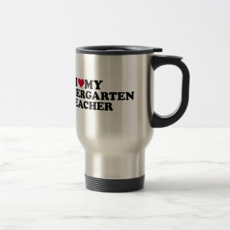 I love my kindergarten teacher travel mug