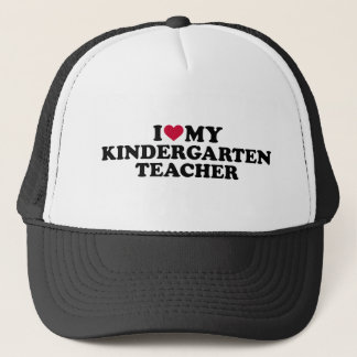 I love my kindergarten teacher trucker hat