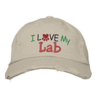 I Love MY Lab ! by SRF Embroidered Hat