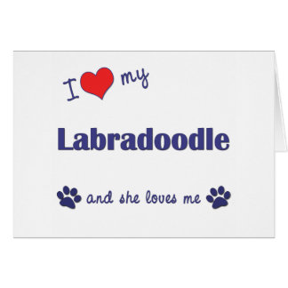 I Love My Labradoodle (Female Dog) Greeting Card