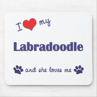 I Love My Labradoodle (Female Dog) Mouse Pad