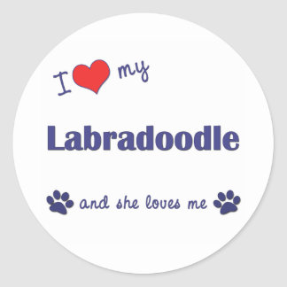 I Love My Labradoodle (Female Dog) Round Sticker