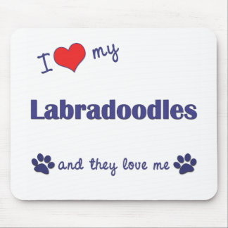 I Love My Labradoodles (Multiple Dogs) Mouse Pad