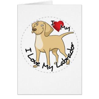 I Love My Labrador Dog Card