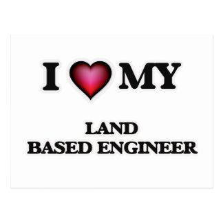 I love my Land Based Engineer Postcard
