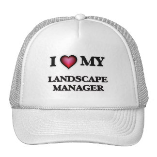 I love my Landscape Manager Trucker Hat