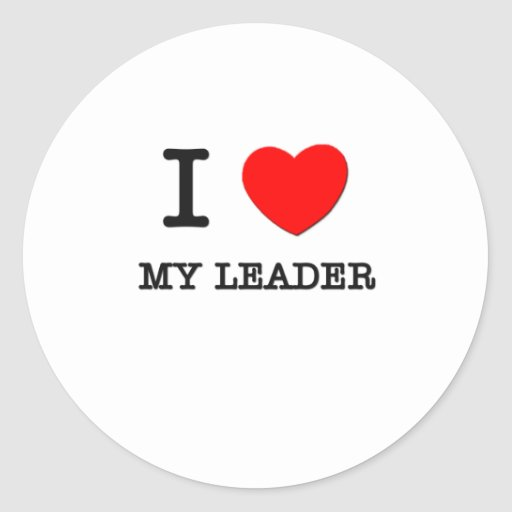 i love my leader round stickers zazzle. Black Bedroom Furniture Sets. Home Design Ideas